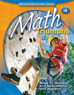 Math Triumphs, Grade 4, Book 1 : Number and Operations and Algebra - Basich Whitney