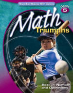Math Triumphs, Grade 5 Book 2 : Number and Operations - Frances Basich Whitney