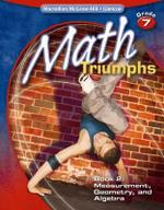 Math Triumphs, Grade 7, Book 2 : Measurement, Geometry, and Algebra - Frances Basich Whitney