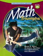 Math Triumphs, Grade 8, Student Study Guide, Book 3 : Data Analysis, Number and Operations, and Algebra - McGraw-Hill