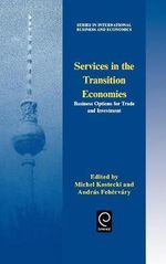 Services in the Transition Economies : Business Options for Trade and Investment