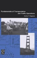 Fundamentals of Transportation and Traffic Operations - Carlos F. Daganzo