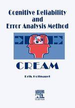 Cognitive Reliability and Error Analysis Method (CREAM) - Erik Hollnagel