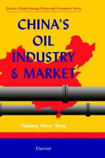 China's Oil Industry and Market : An IC Design Perspective - H.H. Wang