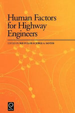 Human Factors for Highway Engineers :  Proceedings of the Conference Bridge Modification...