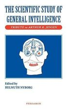 The Scientific Study of General Intelligence : Tribute to Arthur Jensen
