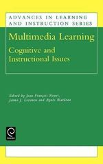 Multimedia Learning : Cognitive and Instructional Issues