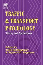 Traffic and Transport Psychology : Proceedings of the ICTTP 2000