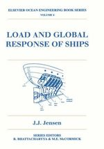 Load and Global Response of Ships :  Historiography and Annotated Bibliography - J.J. Jensen