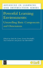 Powerful Learning Environments : Unravelling Basic Components and Dimensions
