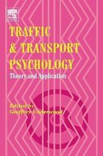 Traffic and Transport Psychology : Theory and Application - Geoff Underwood
