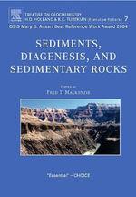 Sediments, Diagenesis, and Sedimentary Rocks : Treatise on Geochemistry