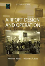 Airport Design and Operation - Antonin Kazda