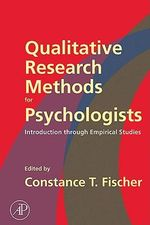 Qualitative Research Methods for Psychologists : Introduction through Empirical Studies