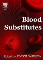 Blood Substitutes - Robert M. Winslow
