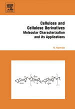 Cellulose and Cellulose Derivatives : Molecular Characterization and Its Applications - Kenji Kamide