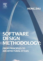 Software Design Methodology : From Principles to Architectural Styles - Hong Zhu
