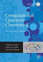 Computational Quantum Chemistry II - The Group Theory Calculator : The Group Theory Calculator - Charles M. Quinn