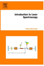 Introduction to Laser Spectroscopy : Texte Imprimé - Halina Abramczyk