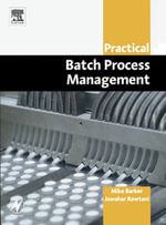 Practical Batch Process Management - Mike Barker