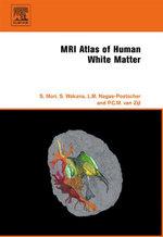 MRI Atlas of Human White Matter - Susumu Mori