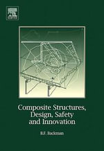 Composite Structures, Design, Safety and Innovation - Dr. Bjorn F. Backman