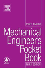 Mechanical Engineer's Pocket Book - Roger Timings