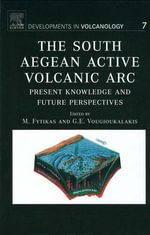 The South Aegean Active Volcanic Arc : Present Knowledge and Future Perspectives