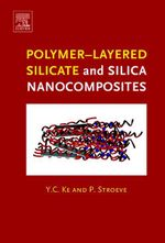 Polymer-Layered Silicate and Silica Nanocomposites - Y.C. Ke