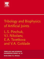 Tribology & Biophysics of Artificial Joints - Pinchuk