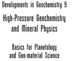 High Pressure Geochemistry & Mineral Physics : Basics for Planetology and Geo-Material Science - S. Mitra