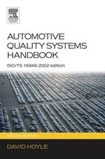 Automotive Quality Systems Handbook : ISO/TS 16949:2002 Edition - David Hoyle