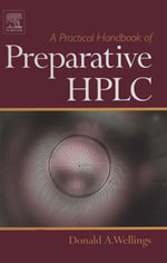 A Practical Handbook of Preparative HPLC - Donald A Wellings