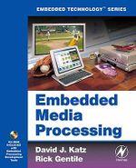 Embedded Media Processing - David J. Katz