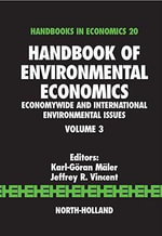 Handbook of Environmental Economics : Economywide and International Environmental Issues - Karl-Goran Maler