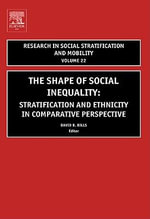 The Shape of Social Inequality : Stratification and Ethnicity in Comparative Perspective