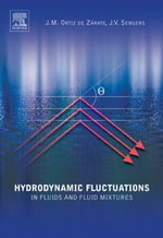 Hydrodynamic Fluctuations in Fluids and Fluid Mixtures - Jose M. Ortiz de Zarate