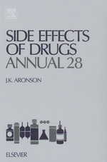 Side Effects of Drugs Annual : A worldwide yearly survey of new data and trends in adverse drug reactions