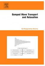 Damped Wave Transport and Relaxation - Kal Renganathan Sharma