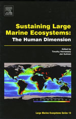 Sustaining Large Marine Ecosystems : The Human Dimension: The Human Dimension
