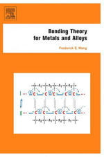 Bonding Theory for Metals and Alloys - Frederick E. Wang