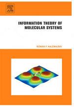 Information Theory of Molecular Systems - Roman F. Nalewajski