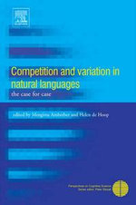 Competition and Variation in Natural Languages : The Case for Case