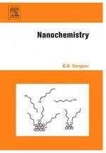 Nanochemistry - Kenneth J. Klabunde
