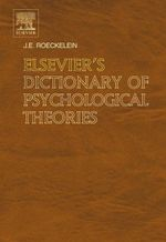 Elsevier's Dictionary of Psychological Theories