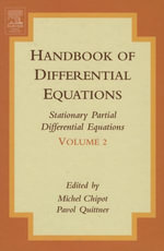 Handbook of Differential Equations : Stationary Partial Differential Equations: Stationary Partial Differential Equations
