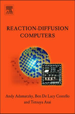 Reaction-Diffusion Computers - Andrew Adamatzky