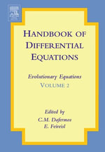 Handbook of Differential Equations : Evolutionary Equations: Evolutionary Equations
