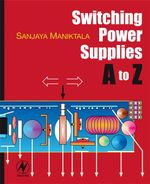 Switching Power Supplies A - Z - Sanjaya Maniktala