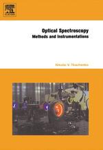 Optical Spectroscopy : Methods and Instrumentations - Nikolai V. Tkachenko